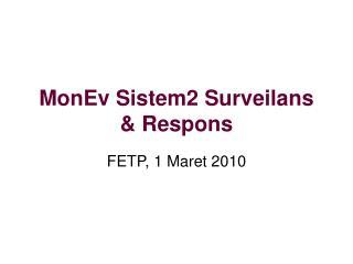 MonEv Sistem2 Surveilans & Respons