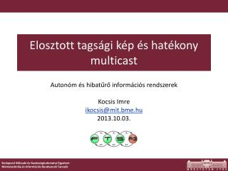 Elosztott tagsági kép és hatékony  multicast