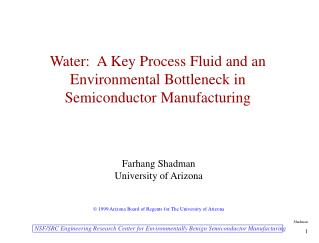 Water:  A Key Process Fluid and an Environmental Bottleneck in Semiconductor Manufacturing