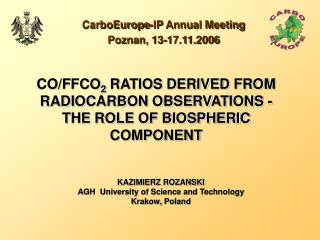 CO/FFCO 2  RATIOS DERIVED FROM RADIOCARBON OBSERVATIONS - THE ROLE OF BIOSPHERIC COMPONENT