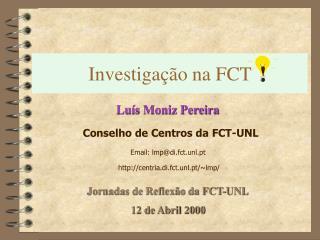 Investigação na FCT