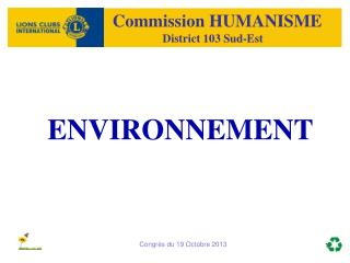 Commission HUMANISME                           District 103 Sud-Est
