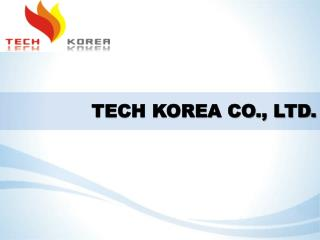 TECH KOREA CO., LTD.