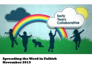 Spreading the Word in Falkirk  November 2013
