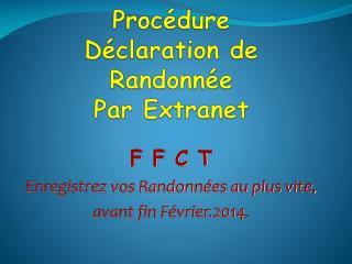 Procédure  Déclaration de Randonnée Par Extranet
