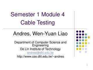 Semester 1 Module 4  Cable Testing
