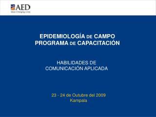 EPIDEMIOLOG�A  DE  CAMPO PROGRAMA  DE  CAPACITACI�N