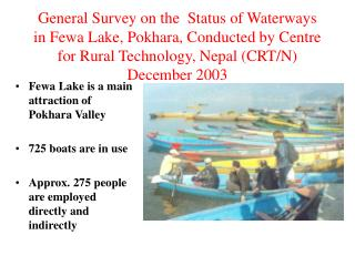 Fewa Lake is a main attraction of Pokhara Valley 725 boats are in use