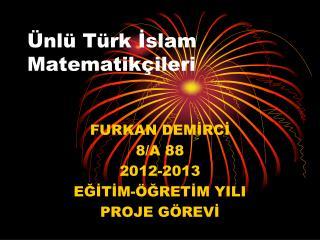 Ünlü Türk İslam Matematikçileri