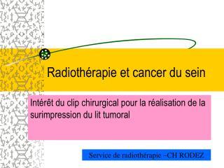 Radiothérapie et cancer du sein