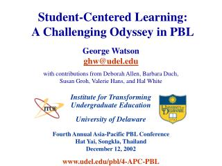 Student-Centered Learning: A Challenging Odyssey in PBL
