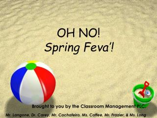 OH NO!  Spring Feva�!