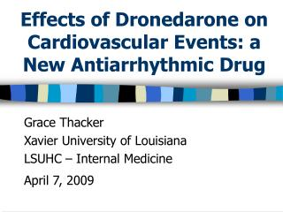 Effects of Dronedarone on Cardiovascular Events: a New Antiarrhythmic Drug