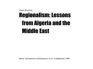 Kenza Boussora Regionalism: Lessons from Algeria and the Middle East