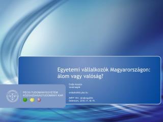 Egyetemi vállalkozók Magyarországon: álom vagy valóság?