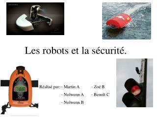Les robots et la sécurité.