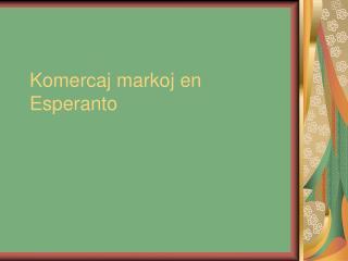 Komercaj markoj en Esperanto