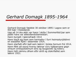 Gerhard Domagk 1895-1964