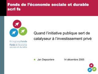 Fonds de l'économie sociale et durable scrl fs