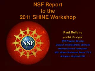 NSF Report to the 2011 SHINE Workshop