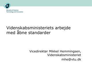 Videnskabsministeriets arbejde med åbne standarder