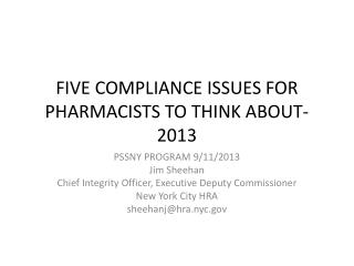 FIVE COMPLIANCE ISSUES FOR PHARMACISTS TO THINK ABOUT-2013