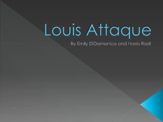 Louis  Attaque