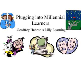 Plugging into Millennial Learners