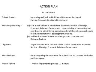 Title of Project: Improving staff skill in Multilateral Economic Section of