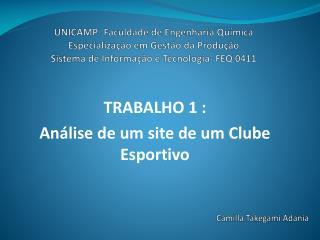 TRABALHO 1 :  Análise de um site de um Clube Esportiv o