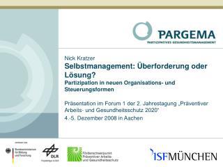 """Präsentation im Forum 1 der 2. Jahrestagung """"Präventiver Arbeits- und Gesundheitsschutz 2020"""""""