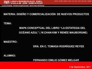Materia: DISEÑO Y COMERCIALIZACIÓN  DE nuevos productos  Tema:
