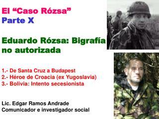 1. De Santa Cruz a Budapest (Hungría) Nacido: Santa Cruz, 31-marzo-1960