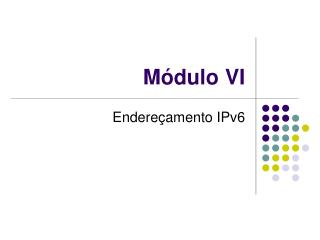 Módulo VI