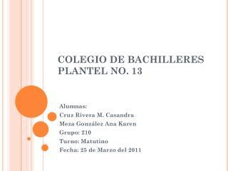 COLEGIO DE BACHILLERES PLANTEL NO. 13