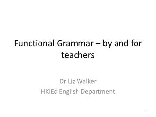 Functional Grammar – by and for teachers