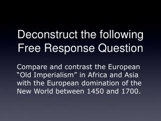 Deconstruct the following Free Response Question