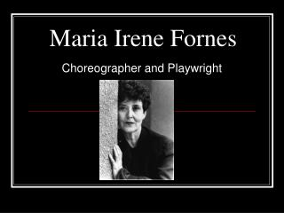 Maria Irene Fornes