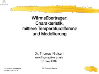 Wärmeübertrager: Charakteristik, mittlere Temperaturdifferenz und Modellierung