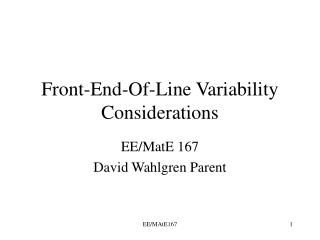 Front-End-Of-Line Variability Considerations