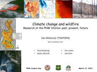 Climate change and wildfire  Research at the PNW Station: past, present, future