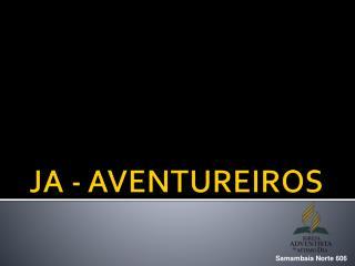 JA - AVENTUREIROS