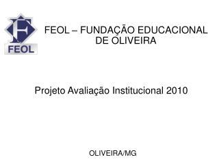 Projeto Avaliação Institucional 2010