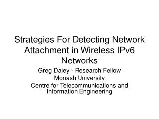 Strategies For Detecting Network Attachment in Wireless IPv6 Networks