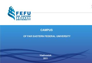 CAMPUS OF FAR EASTERN FEDERAL UNIVERSITY