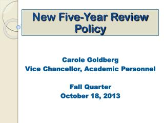 New Five-Year Review Policy