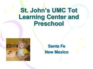 St. John's UMC Tot Learning Center and Preschool