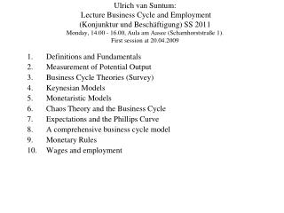 Definitions and Fundamentals Measurement of Potential Output  Business Cycle Theories (Survey)