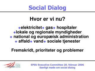 Social Dialog