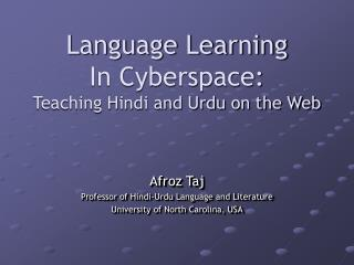 Language Learning In Cyberspace:  Teaching Hindi and Urdu on the Web
